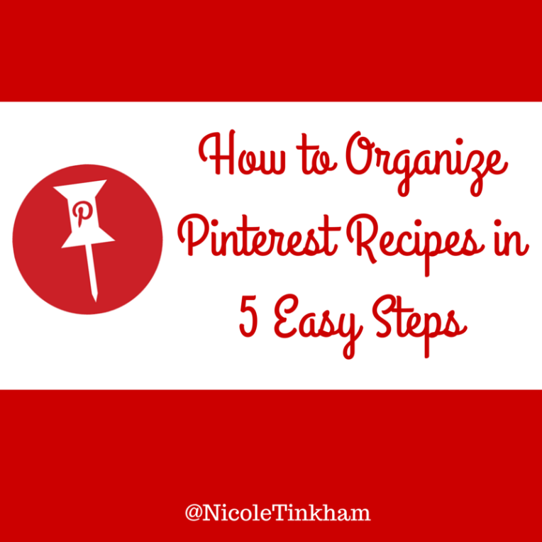 How to Organize Pinterest Recipes in 5