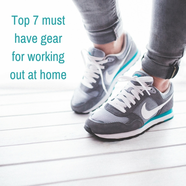 Top 7 must have gear for working out at home