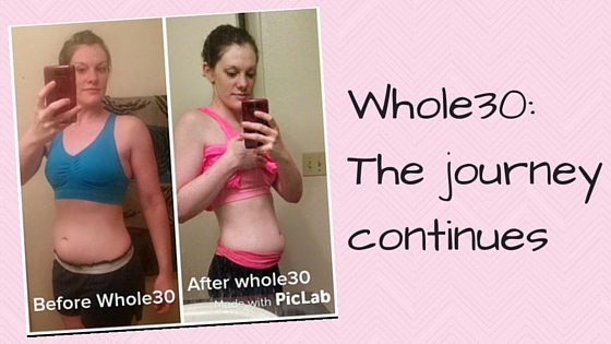 Whole30- The journey continues